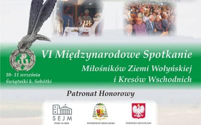 VI Międzynarodowe Spotkanie Miłośników Ziemi Wołyńskiej i Kresów Wschodnich