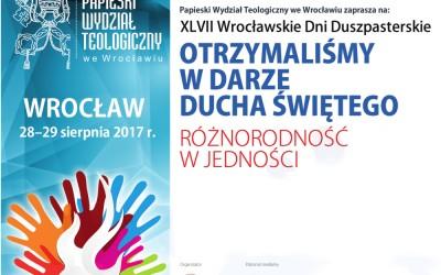 47. Wrocławskie Dni Duszpasterskie