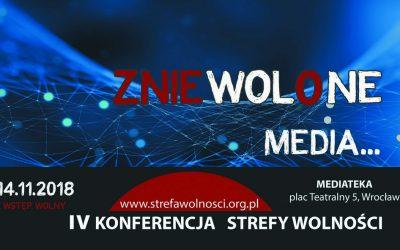 znieWOLoNE MEDIA – konferencja