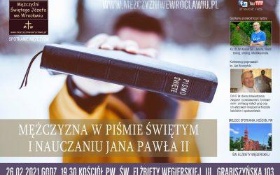 """Konferencja """"Mężczyzna w Piśmie Świętym i nauczaniu Jana Pawła II"""""""